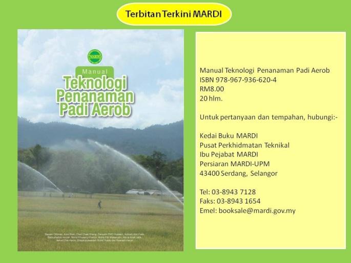 Lampiran - Terbitan Terkini MARDI - Manual Teknologi Penanaman Padi Aerob